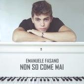 Non so come mai by Emanuele Fasano