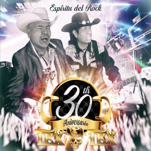 Espíritu del Rock (30 Aniversario) von Tex Tex