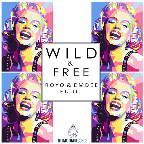 Play & Download Wild & Free by Emdee | Napster