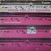 Play & Download Songs for City Squares by Leon Rosselson | Napster
