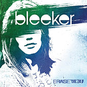 Play & Download Erase You by Bleeker | Napster