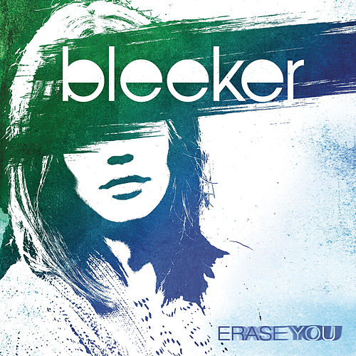 Erase You by Bleeker