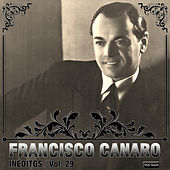 Play & Download Inéditos, Vol. 29 by Francisco Canaro | Napster
