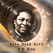 Hits over Hits by B.B. King