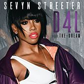 Play & Download D4L (feat. The-Dream) by Sevyn Streeter | Napster
