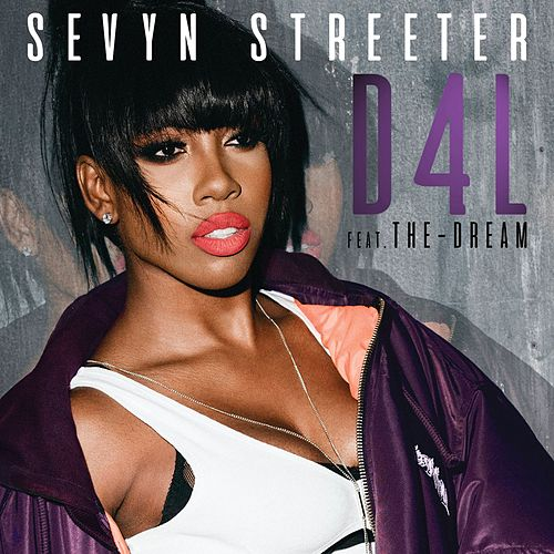 D4L (feat. The-Dream) by Sevyn Streeter