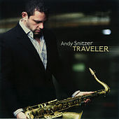 Play & Download Traveler by Andy Snitzer | Napster