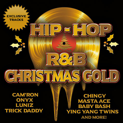 Hip Hop & R&B Christmas Gold by Various Artists