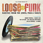 Loose the Funk - Rarities from the Jewel/Paula Vaults by Various Artists