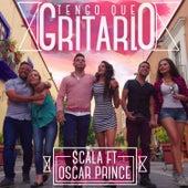 Tengo Que Gritarlo by Scala