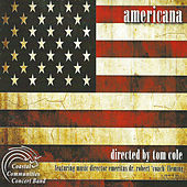 Play & Download Americana by Coastal Communities Concert Band | Napster