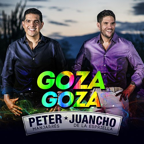 Play & Download Goza Goza by Peter Manjarres | Napster