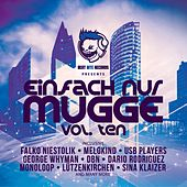 Play & Download Einfach Nur Mugge, Vol. Ten by Various Artists | Napster