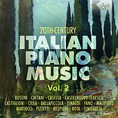 Play & Download 20th Century Italian Piano Music, Vol. 2 by Various Artists | Napster