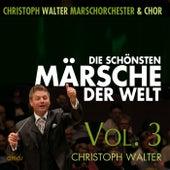 Play & Download Die Schönsten Märsche der Welt, Vol. 3 by Various Artists | Napster