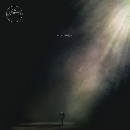 Play & Download Let There Be Light by Hillsong Worship | Napster