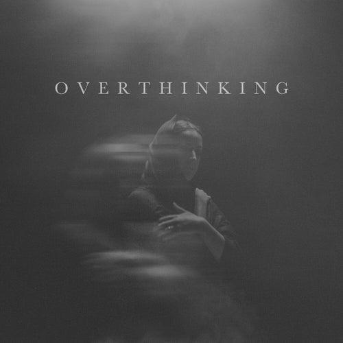 Overthinking von Adna
