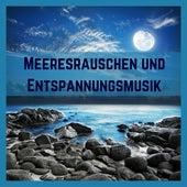 Meeresrauschen und Entspannungsmusik - 25 Top Meditationsmusik und Sanfte Musik mit Naturgeräuschen am Meer (Hohe Qualität) by Entspannungsmusik Meer