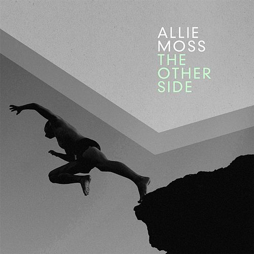 Play & Download The Other Side by Allie Moss | Napster