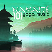 Play & Download Namaste 101 - Yoga Music for Yoga Classes, Massage and Meditation, Ocean Waves Songs for Relaxation by Namaste | Napster