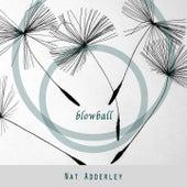 Blowball von Nat Adderley