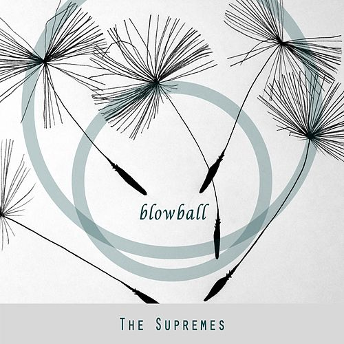 Blowball by The Supremes