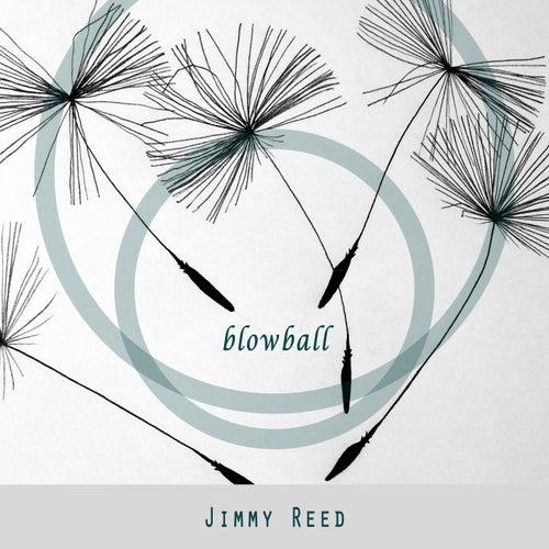 Blowball von Jimmy Reed