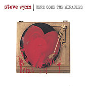 Play & Download Here Come The Miracles by Steve Wynn | Napster