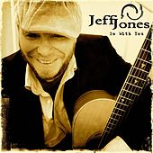 Play & Download Be with You by Jeff Jones | Napster