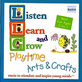 Listen, Learn, and Grow: Arts and Crafts by Various Artists