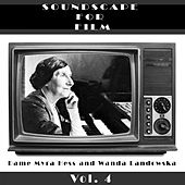 Classical SoundScapes For Film, Vol. 4 by Wanda Landowska