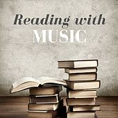 Reading with Music - Relaxing Songs and Instrumental Peaceful Tracks to Help You Focus and Improve Concentration by Concentration Music Ensemble