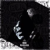Play & Download Bla bla bla by Mana | Napster