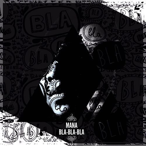 Play & Download Bla bla bla by Mana | Napster