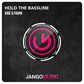 Play & Download Hold the Bassline by Jude | Napster