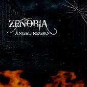 Play & Download Ángel Negro - Single by Zenobia | Napster