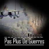 Play & Download Pas plus de guerres (Traps) by Shay | Napster