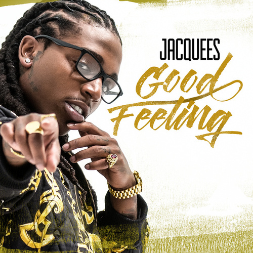 Good Feeling by Jacquees