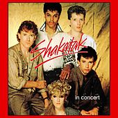 Play & Download Shakatak in Concert by Shakatak | Napster