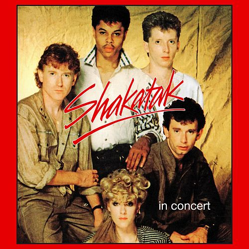 Shakatak in Concert by Shakatak