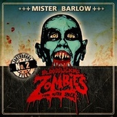 Mr Barlow by Bloodsucking Zombies from outer Space