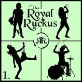 1. by Royal Ruckus