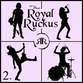 2. by Royal Ruckus