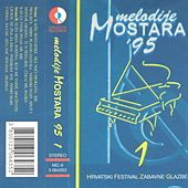 Melodije Mostara '95 I by Various Artists