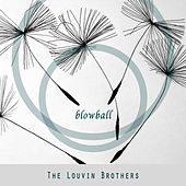 Blowball von The Louvin Brothers