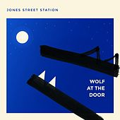 Wolf at the Door by Jones Street Station
