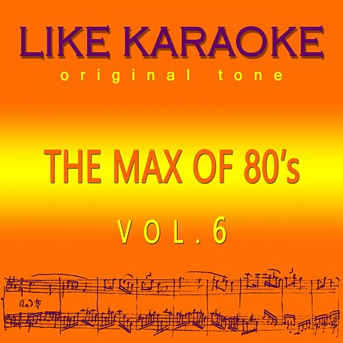 The Max of 80's Vol. 6 de Like Karaoke original tone