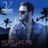 Move Like Me by Freddy Verano