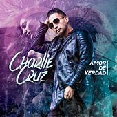 Play & Download Amor de Verdad by Charlie Cruz | Napster
