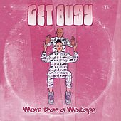 Get Busy by Various Artists